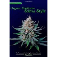 Organic Marijuana-Soma Style
