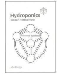 Hydroponics - Indoor Horticulture