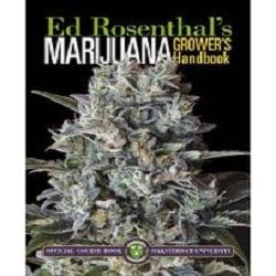 Ed Rosenthal's Marijuana Grower's Handbook