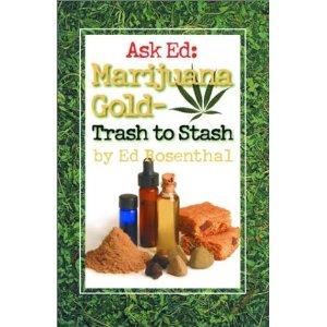 Marijuana Gold-Trash to Stash