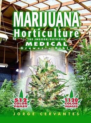Marijuana Horticulture the indoor/outdoor Medical Grower's Bible