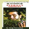 Marijuana Outdoors- Guerilla Growing